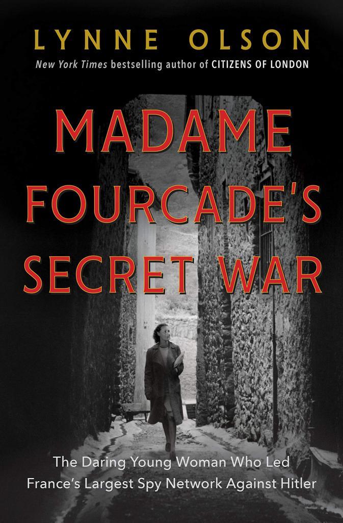 Тайная война мадам Фуркад: женщина во главе крупнейшей шпионской сети Франции