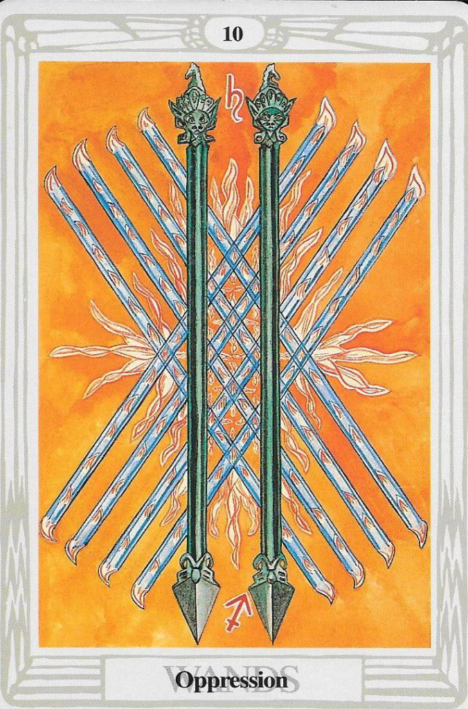 10 Wands in the Tarot of Thoth