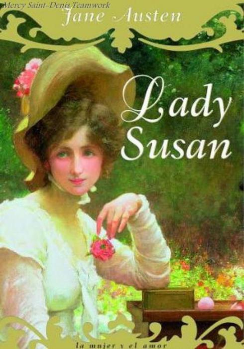 morality and manipulations in lady susan a novel by jane austen
